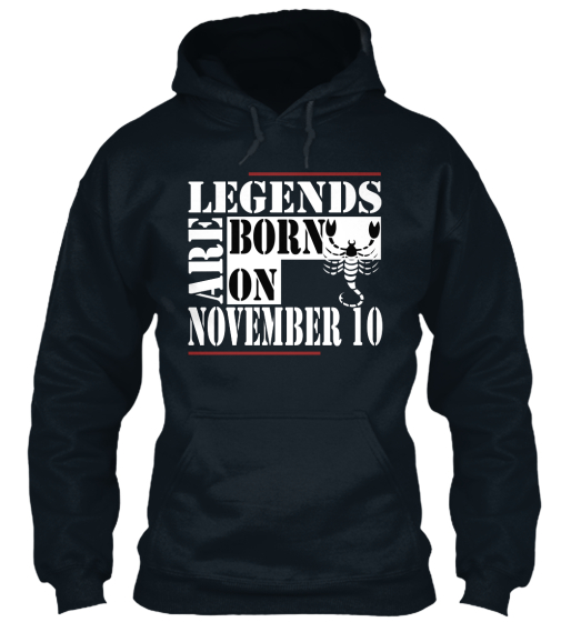 Legends Are Born On November 10 Sweatshirt Front
