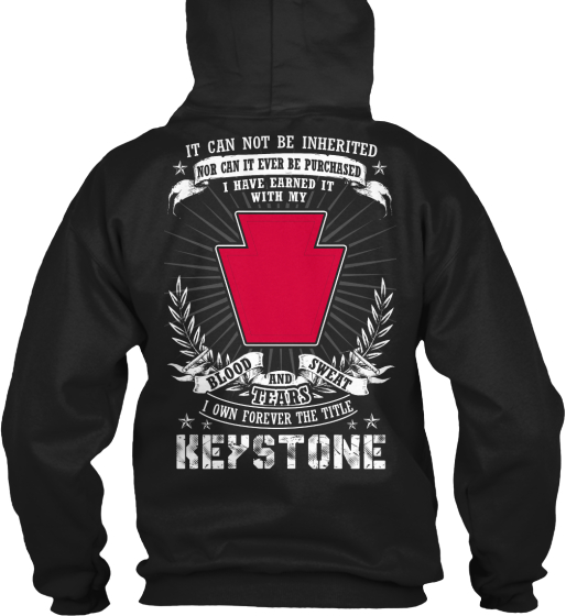 It Can Not Be Inherited Nor Can It Ever Be Purchased I Have Earned It With My Bloos Sweat And Tears I Own Forever The... Sweatshirt Back