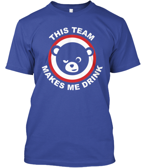 Limited Edition - Team Makes Me Drink!