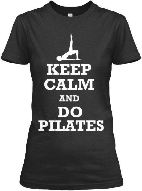 Keep Calm And Do Pilates Black Women's T-Shirt Front