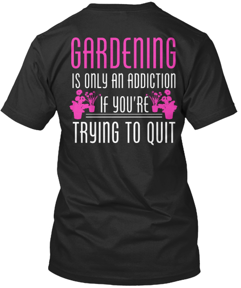 Grandening Is Obly An Addiction If You're Trying To Quit T-Shirt Back