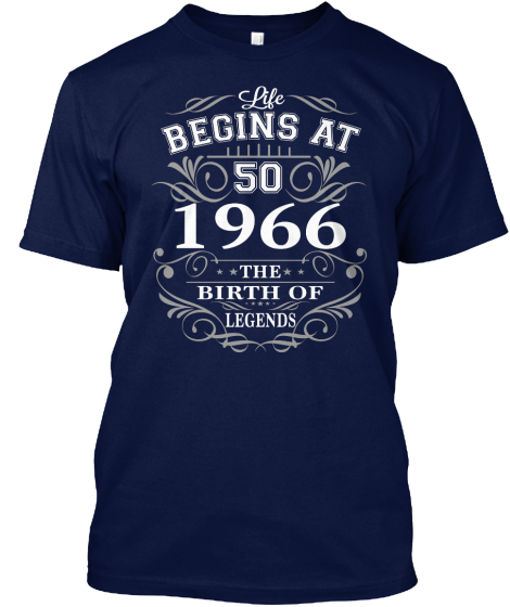 Life Begins At 50 1996 The Birth Of Legends T-Shirt Front