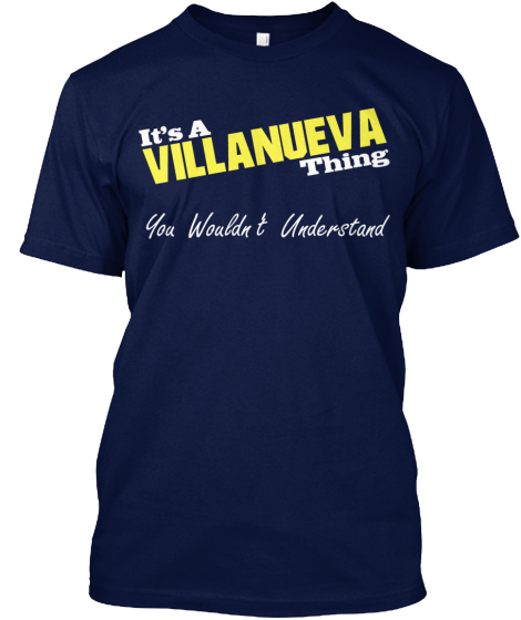It's A Villanueva Thing! – Last Few Hour T-Shirt Front
