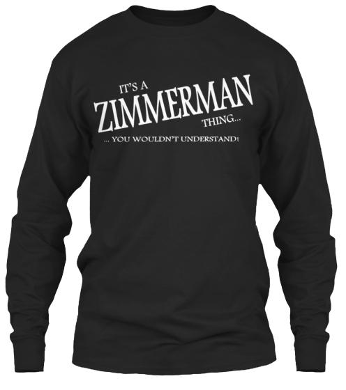 Limited Edition   Zimmerman Thing Long Sleeve T-Shirt Front