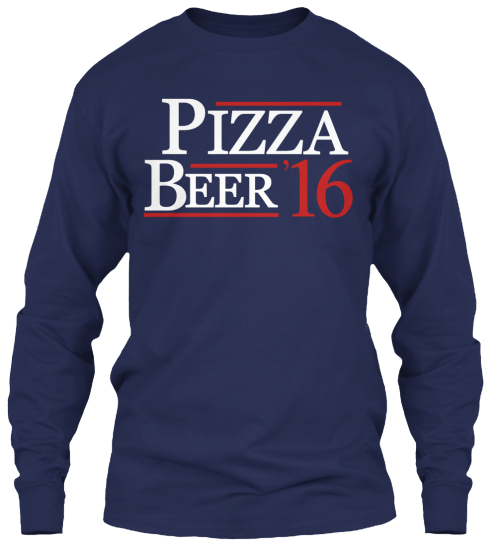 Pizza Beer '16 Long Sleeve T-Shirt Front