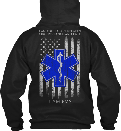 I  Am The Liaison Between Circumstance And Fate I Am Ems Sweatshirt Back