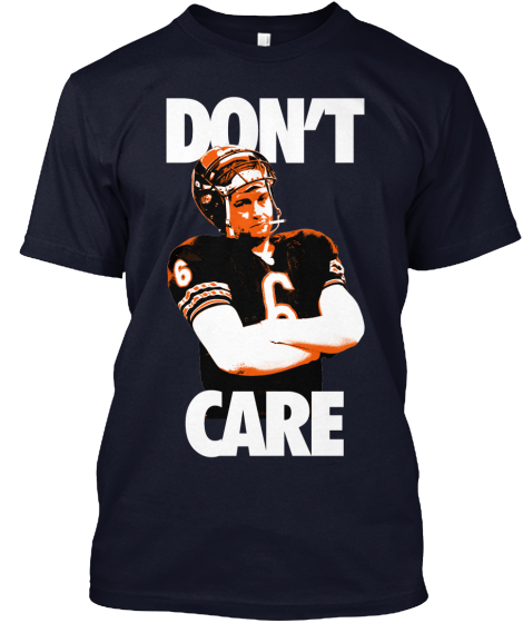 Jay Cutler DON'T CARE! shirt