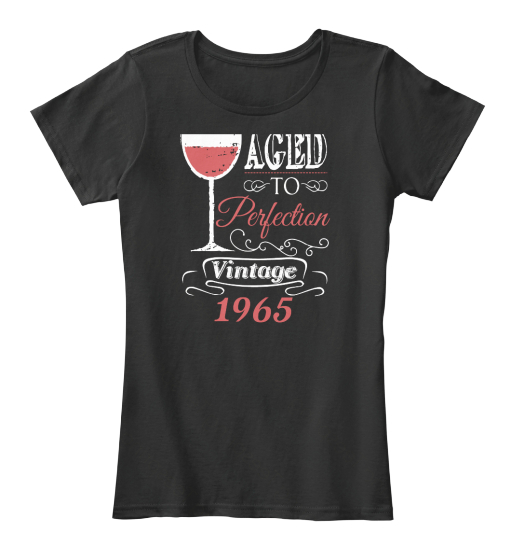 Aged To Perfection Vitage 1965 Women's T-Shirt Front