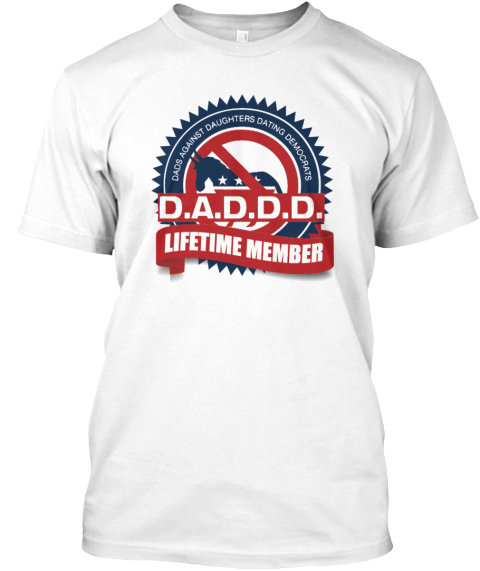 dads against daughters dating democrats shirts Maddd mothers against daughters dating democrats women's t-shirt : no, it's not the fathers' version mothers against drunk driving it's dads taking a.
