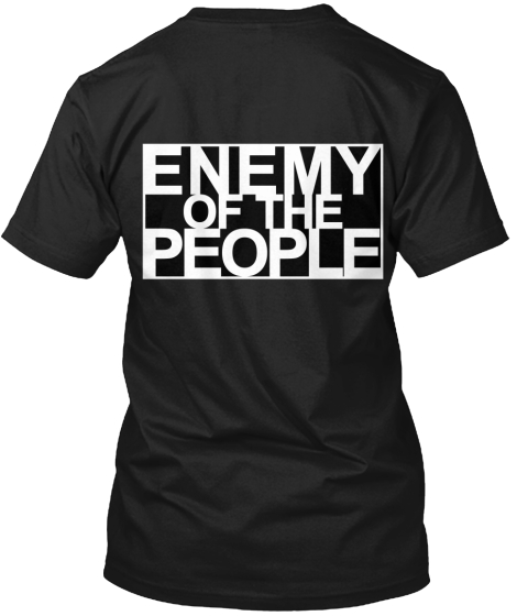 Enemy Of The People T-Shirt Back
