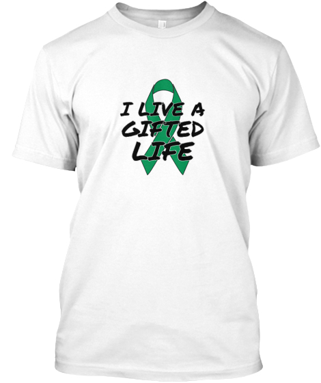 I Live A Gifted Life T-Shirt Front