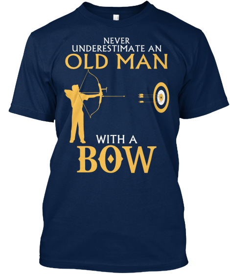 Never Underestimate An Old Man With A Bow T-Shirt Front