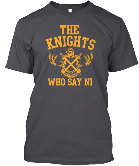 The Knoghts Who Say Ni T-Shirt Front