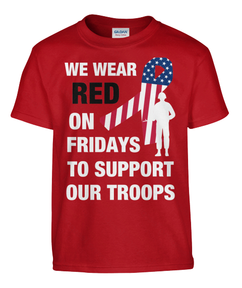 Red fridays limited edition we wear red on fridays to for Red support our troops shirts