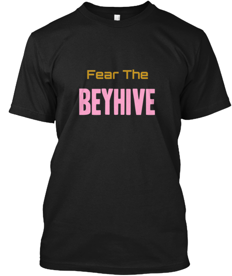 #FearTheBeyHive (Black Edition)