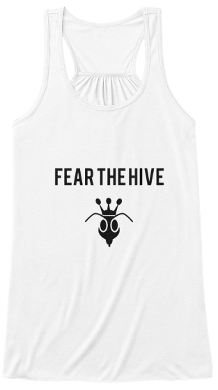 #FearTheHive