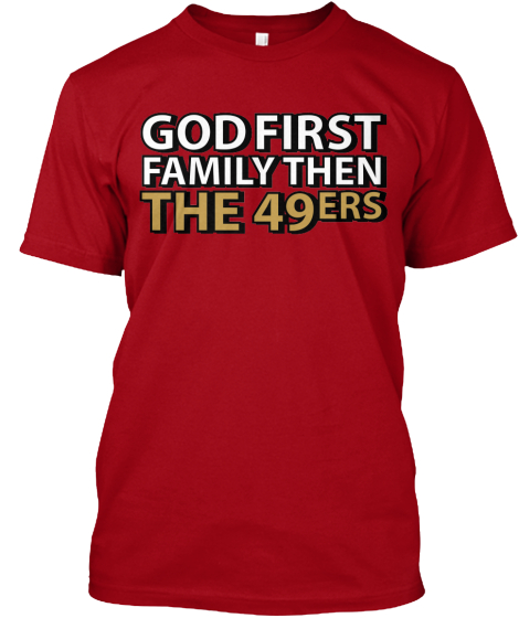 God, Family, 49ers