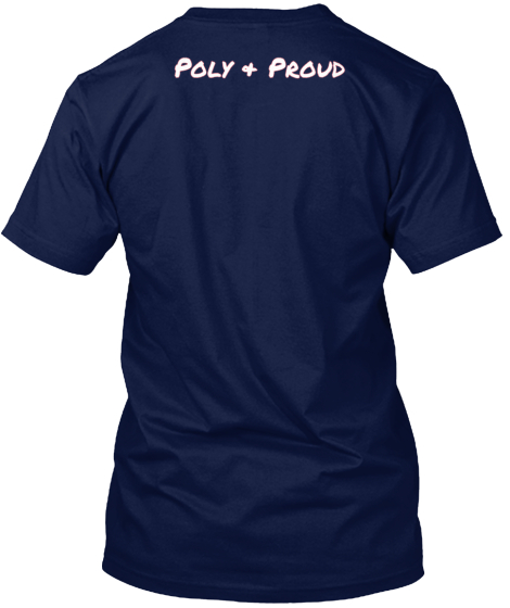 New Design Poly & Proud T