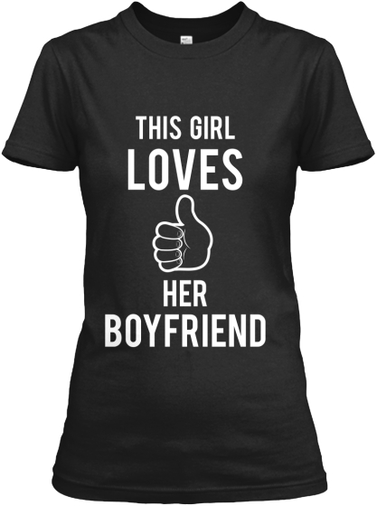 This Girl Loves Her boyfriend Shirt
