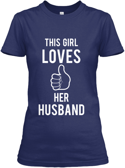 This Girl Loves Her husband Shirt