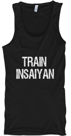 "Limited Edition ""Train Insaiyan"" MuscleT"