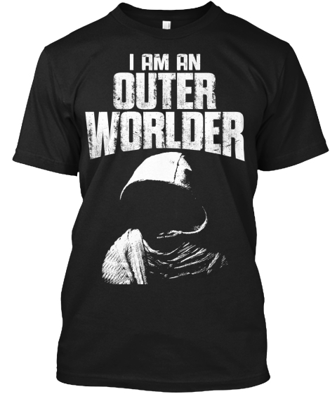 Are you an Outer Worlder
