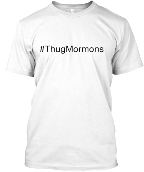 The latest trend is #ThugMormons