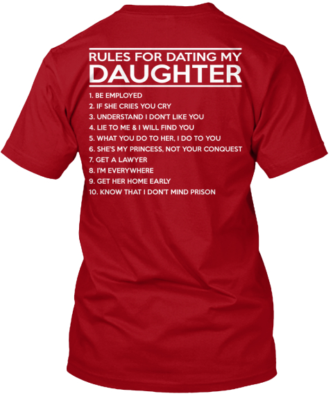 10 rules for dating my daughter tee shirt
