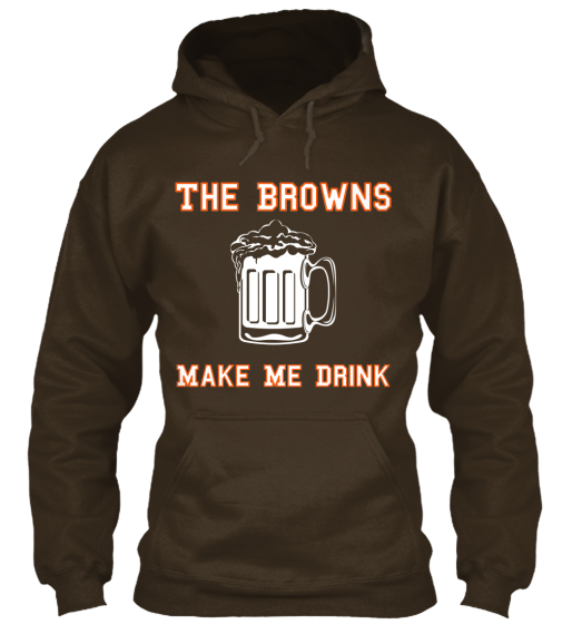 The Browns Make Me Drink%0A