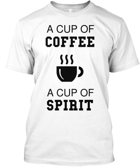 A Cup Of Coffee Hmmm - T-Shirt