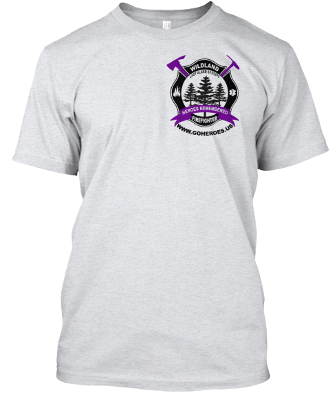 Last Alarm For Wildland Firefighters Ash T-Shirt Front
