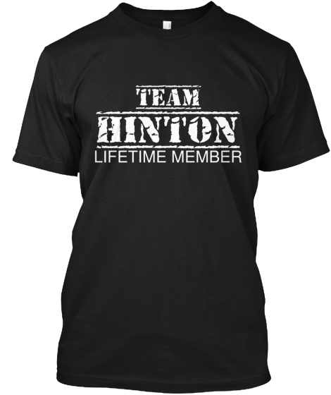 TEAM HINTON LIFETIME MEMBER