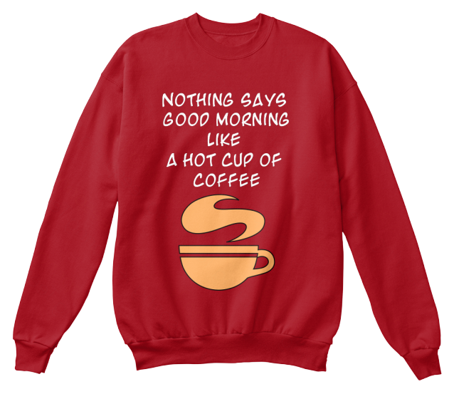 Hot Cup Of Coffee T-Shirt - T-Shirt