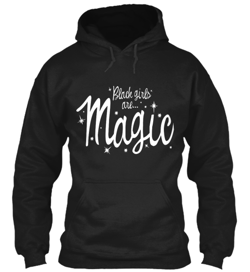 Black Girls Are Magic-Hoodies