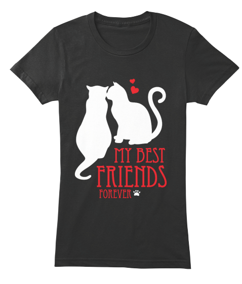 My Best Friends Forever (Cat) - T-Shirt