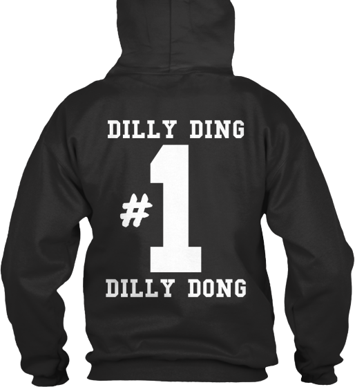 Dilly Ding Dilly Dong - Hoodie / Sweatshirt / Sweater