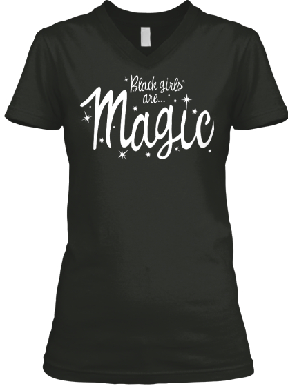 Black Girls Are Magic!