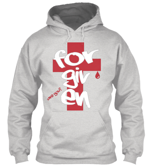 Forgiven Are You?  Sweatshirt Front