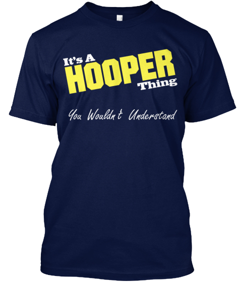 It's A Hooper Thing! – Limited Supply T-Shirt Front