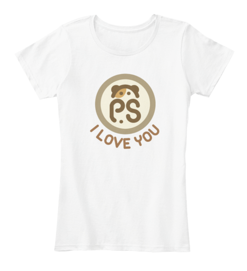 P.S. I Love You - T-Shirt