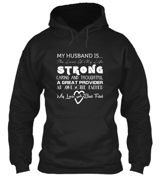 My husband is Strong caring Wife t-shirt