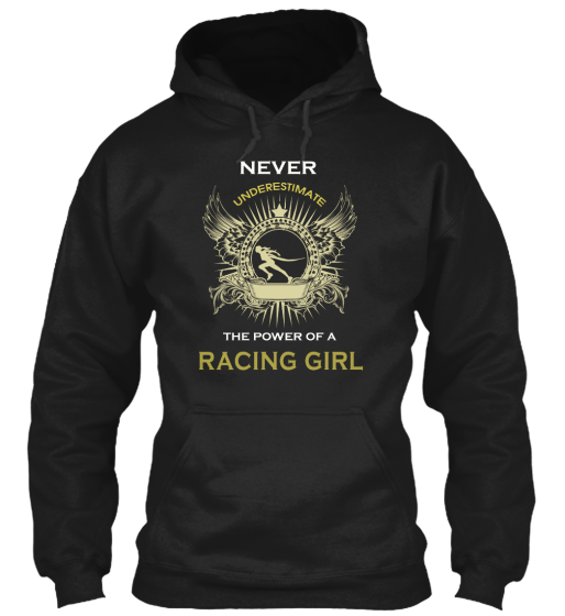 Never underestimate a Racing girl