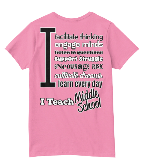 i teach middle school teacher t shirt teespring