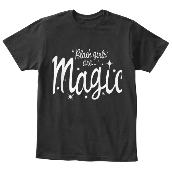Black Girls Are Magic- Kids