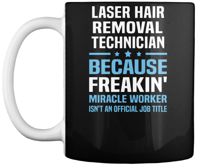 Laser Hair Removal Technician - T-Shirt