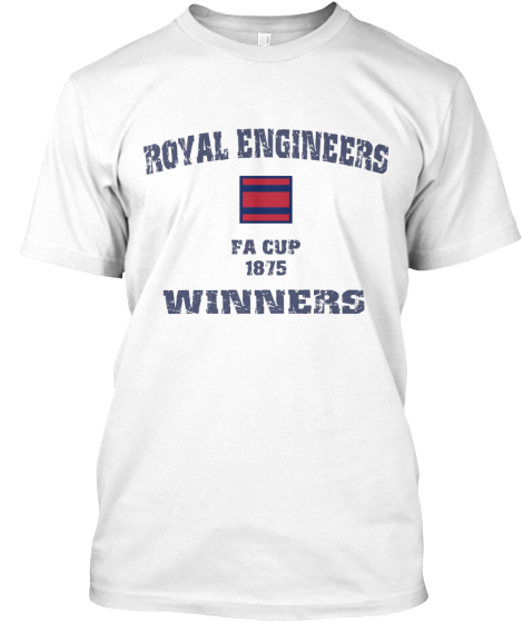Fa Cup Winners Royal Engineers - T-Shirt