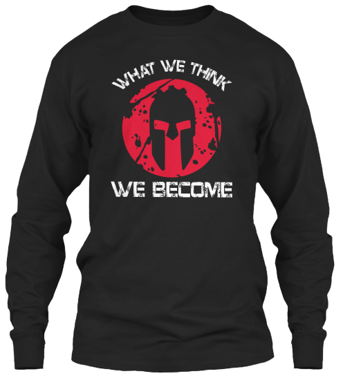 What We Think We Become - T-Shirt