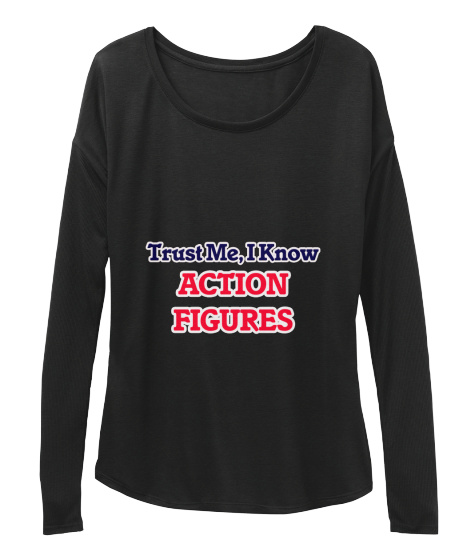Trust Me I Know Action Figures - T-Shirt