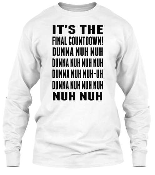 The Final Countdown - T-Shirt