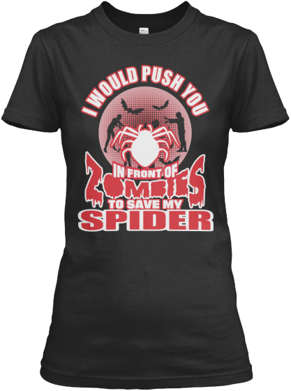 Zombies To Save My Spider Shirts - T-Shirt